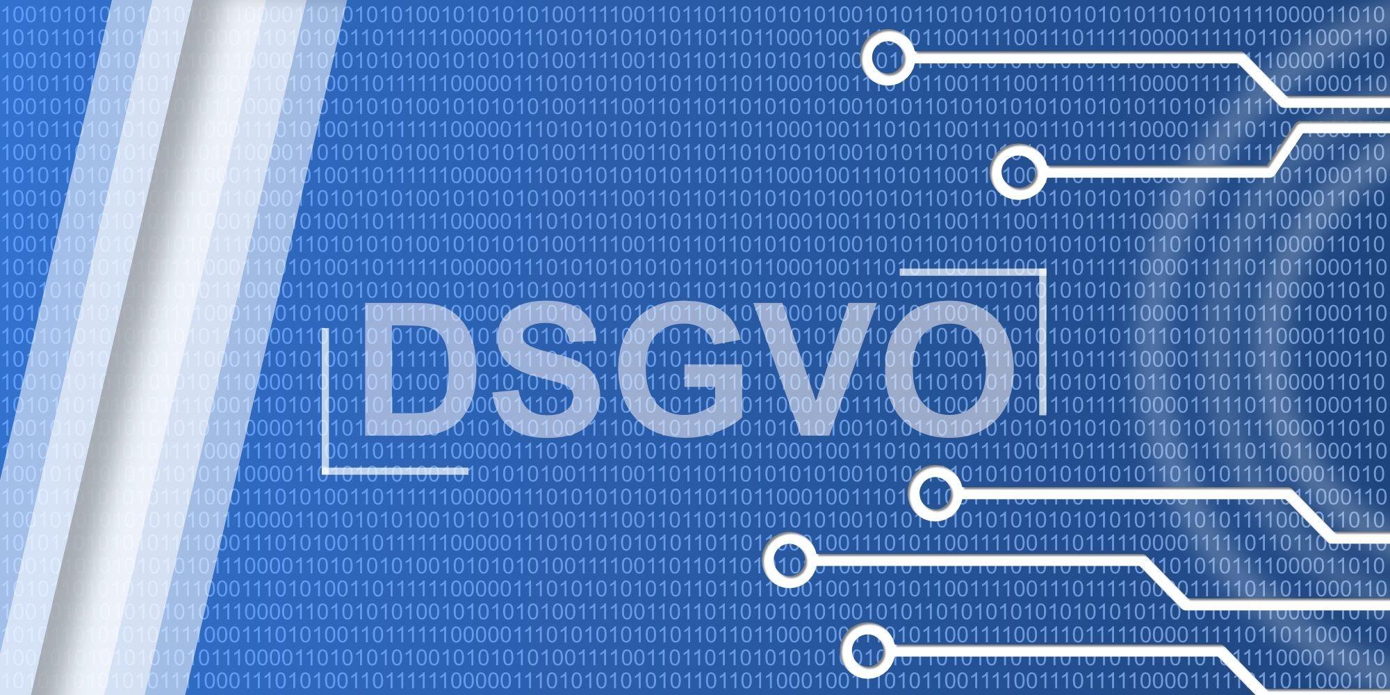 DSGVO - Es gibt keine Ausreden mehr