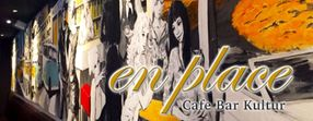 Aktuell | en place Cafe - Bar - Kultur
