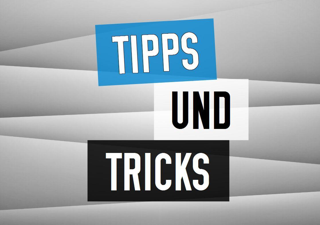 Tipps und Tricks: Wissen