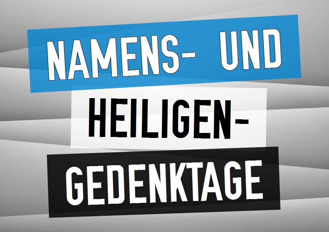 Namens- und Heiligengedenktage | 27. Dezember