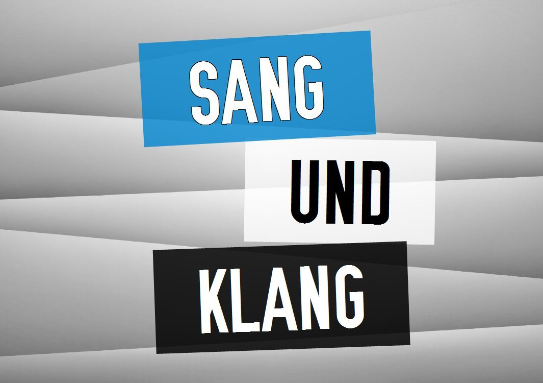 Sang und Klang
