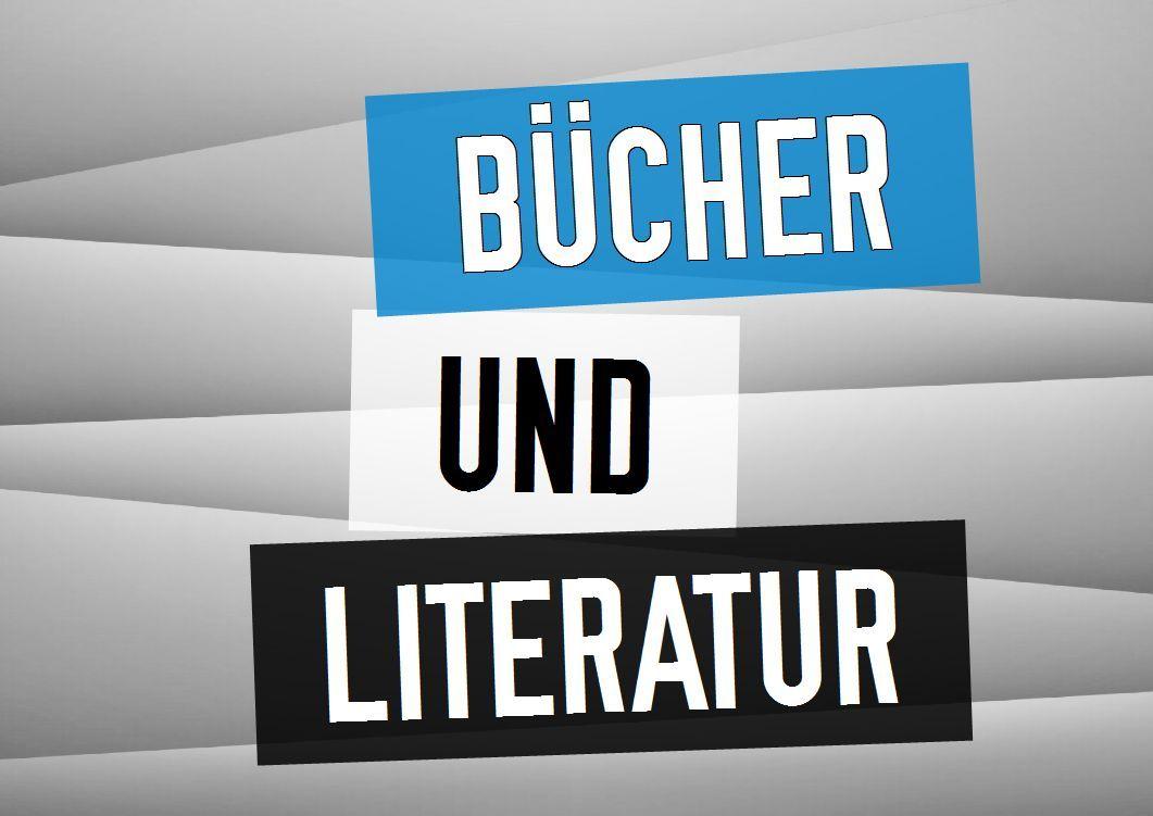 Bücher und Literatur