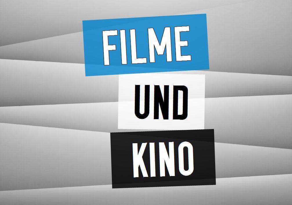 Filme und Kino
