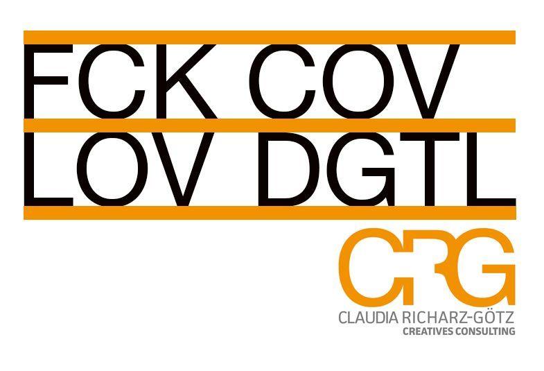 Wir hassen Corona und lieben die Digitalisierung!