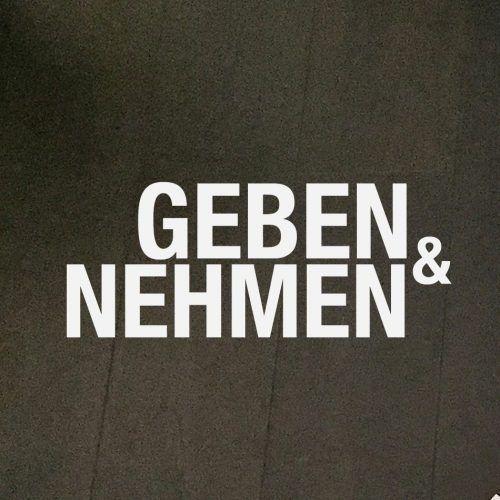 Geben & Nehmen - Nehmen & Geben