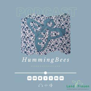 HummingBees - Der Podcast | LandFrauen Heek