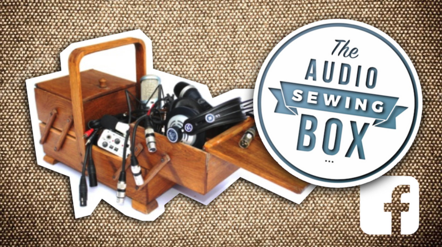 The Audio Sewing Box