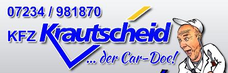 Anfahrt: | KFZ-Krautscheid