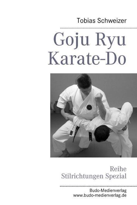 Goju Ryu Karate-Do | kono-verlag
